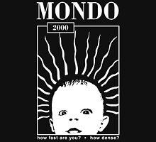 MONDO 2000 - How Fast, How Dense? Unisex T-Shirt