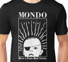 MONDO 2000 - Pirate Mind Station Unisex T-Shirt
