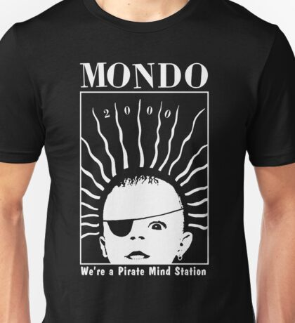 MONDO 2000 - Pirate Mind Station Unisex T-Shirt