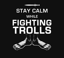 Stay Calm While Fighting Trolls T-Shirt