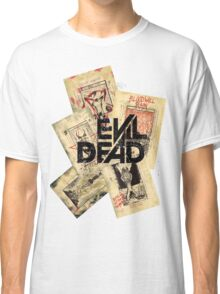 the evil dead ash vs the evil dead army of darkness  Classic T-Shirt