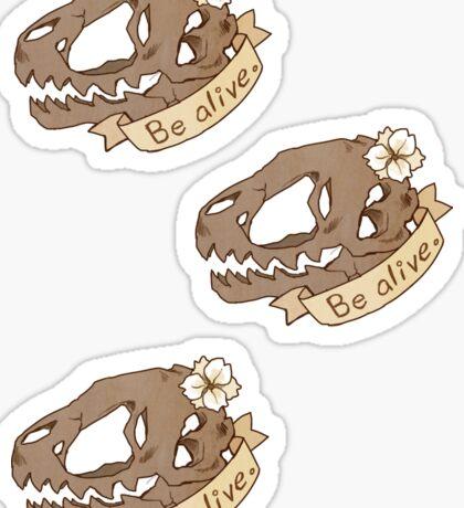 Be Alive (3 Stickers) Sticker