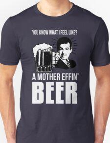 A Mother Effin' Beer Unisex T-Shirt