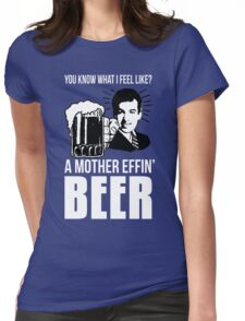 A Mother Effin' Beer Womens Fitted T-Shirt