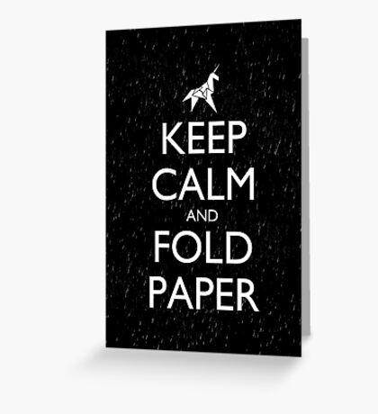Keep Calm and Fold Paper - Unicorn / Rain Greeting Card