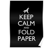 Keep Calm and Fold Paper - Unicorn / Black Poster