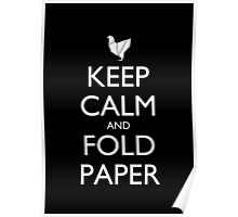 Keep Calm and Fold Paper - Chicken/Black Poster