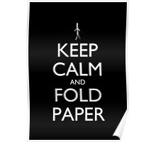 Keep Calm and Fold Paper - Stickman/Black Poster
