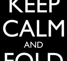 Keep Calm and Fold Paper - Stickman/Black Sticker