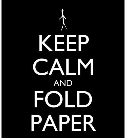 Keep Calm and Fold Paper - Stickman/Black Sticker