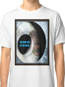 the dark side of the moon Classic T-Shirt