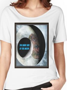 the dark side of the moon Women's Relaxed Fit T-Shirt