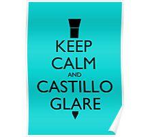 Keep Calm and Castillo Stare - Aqua (Miami Vice) Poster