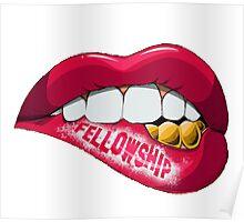 Fellowship Lips  Poster