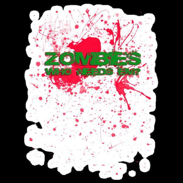 Zombies who needs em? by djhypnotixx
