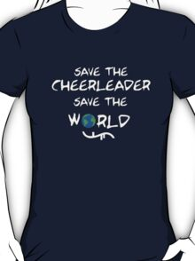 Save the cheerleader save the world // on dark colours T-Shirt