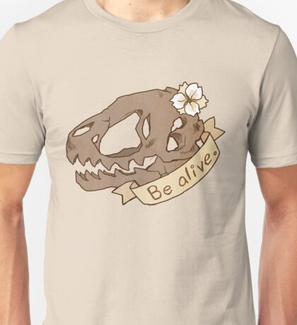 Be Alive T-Shirt