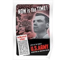 Now Is The Time -- WW2 Army Recruiting Poster