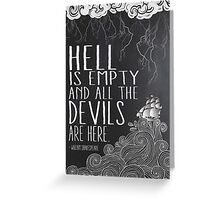 Hell is Empty Greeting Card