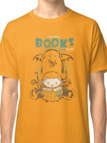 Forbidden Books can be Fun Classic T-Shirt
