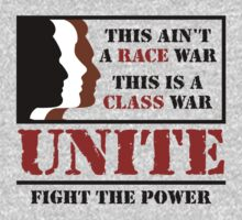 RACE WAR / CLASS WAR - UNITE (light) by Buddhuu