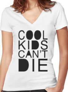 cool kids cant die Women's Fitted V-Neck T-Shirt