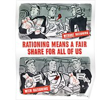 Rationing Means A Fair Share For All Of Us -- WW2 Poster