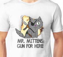 Mr. Mittens: Gun For Hire Unisex T-Shirt