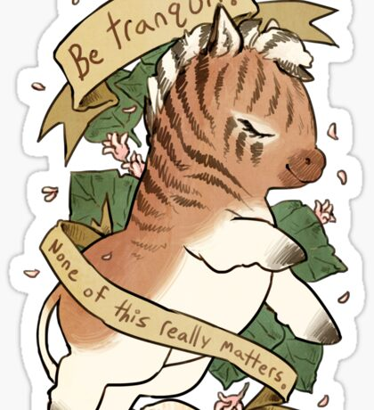 Be Tranquil Sticker