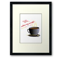 Coffee Colors My World – Chromatic/Achromatic Strategy (no background) Framed Print