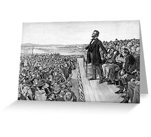 President Lincoln Delivering The Gettysburg Address Greeting Card