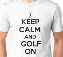 Keep Calm and Golf On Unisex T-Shirt