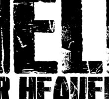 Bring Me The Horizon - Go To Hell For Heaven's Sake Sticker