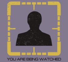 You Are Being Watched by KDGrafx