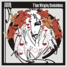 Air. The Virgin Suicides by Whiteland