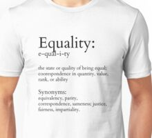Equality Defined Unisex T-Shirt