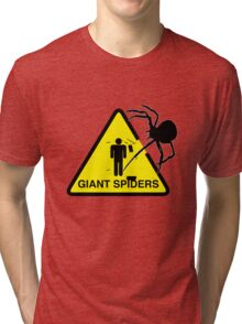Warning: Giant Spiders Tri-blend T-Shirt