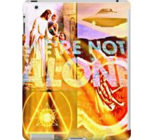 we,re not alone iPad Case/Skin