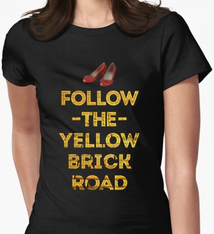 Follow The Yellow Brick Road Womens Fitted T-Shirt