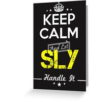 SLY KEEP CLAM AND LET  HANDLE IT - T Shirt, Hoodie, Hoodies, Year, Birthday Greeting Card