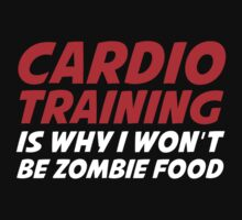 Cardio Training Is Why I Won't Be Zombie Food by BrightDesign