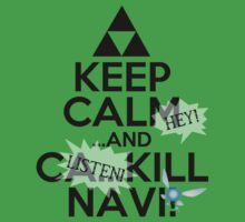 Keep Calm and Kill Navi by Zahaidies