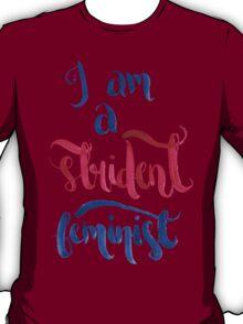 Strident Feminist T-Shirt