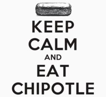 Keep Calm and Eat Chipotle (Burrito) Kids Clothes