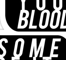 "Fight Club, ""Is that your blood?"" Sticker"
