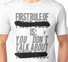 """Fight Club, """"The first rule is"""" Unisex T-Shirt"""