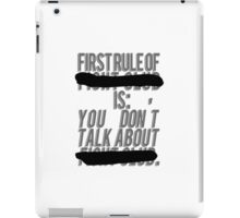 "Fight Club, ""The first rule is"" iPad Case/Skin"