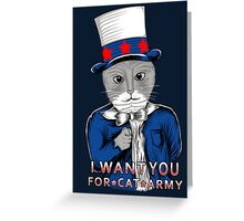 I want you. Greeting Card