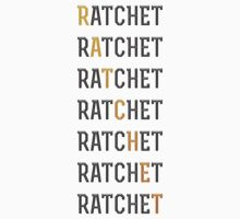 RATCHET by Quan Shaw