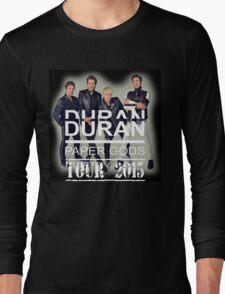 DURAN DURAN PAPER GODS TOUR 2015 Long Sleeve T-Shirt